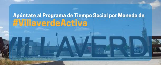 Programa de Tiempo Social por Moneda de #VillaverdeActiva